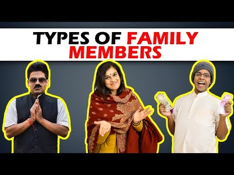 Types of Family Members | The Half-Ticket...