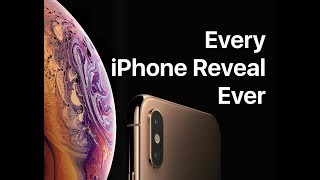 EVERY IPHONE REVEAL EVER! (iPhone - iPhone XR)