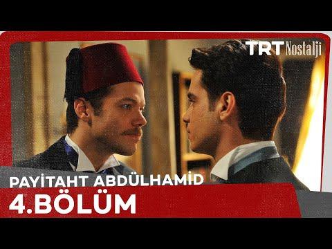 Payitaht 'Abdülhamid' 4.Bölüm