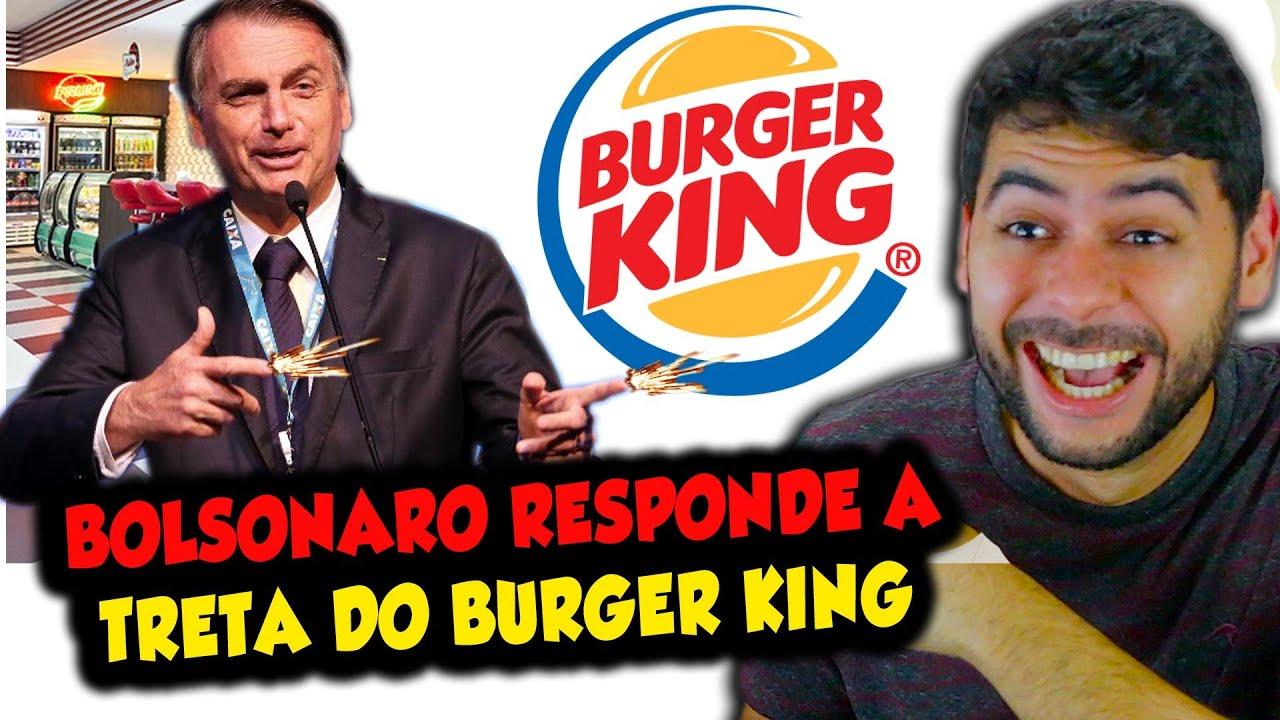 Bolsonaro responde a treta do BURGER KING