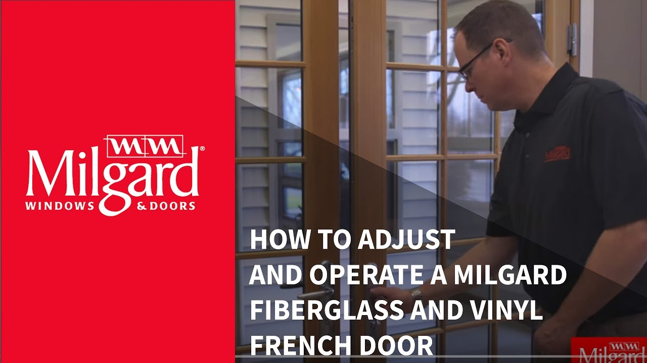 How to adjust and operate a milgard fiberglass and vinyl french how to adjust and operate a milgard fiberglass and vinyl french door rubansaba