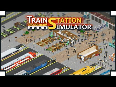Train Station Simulator - (Station Builder & Manager Game)