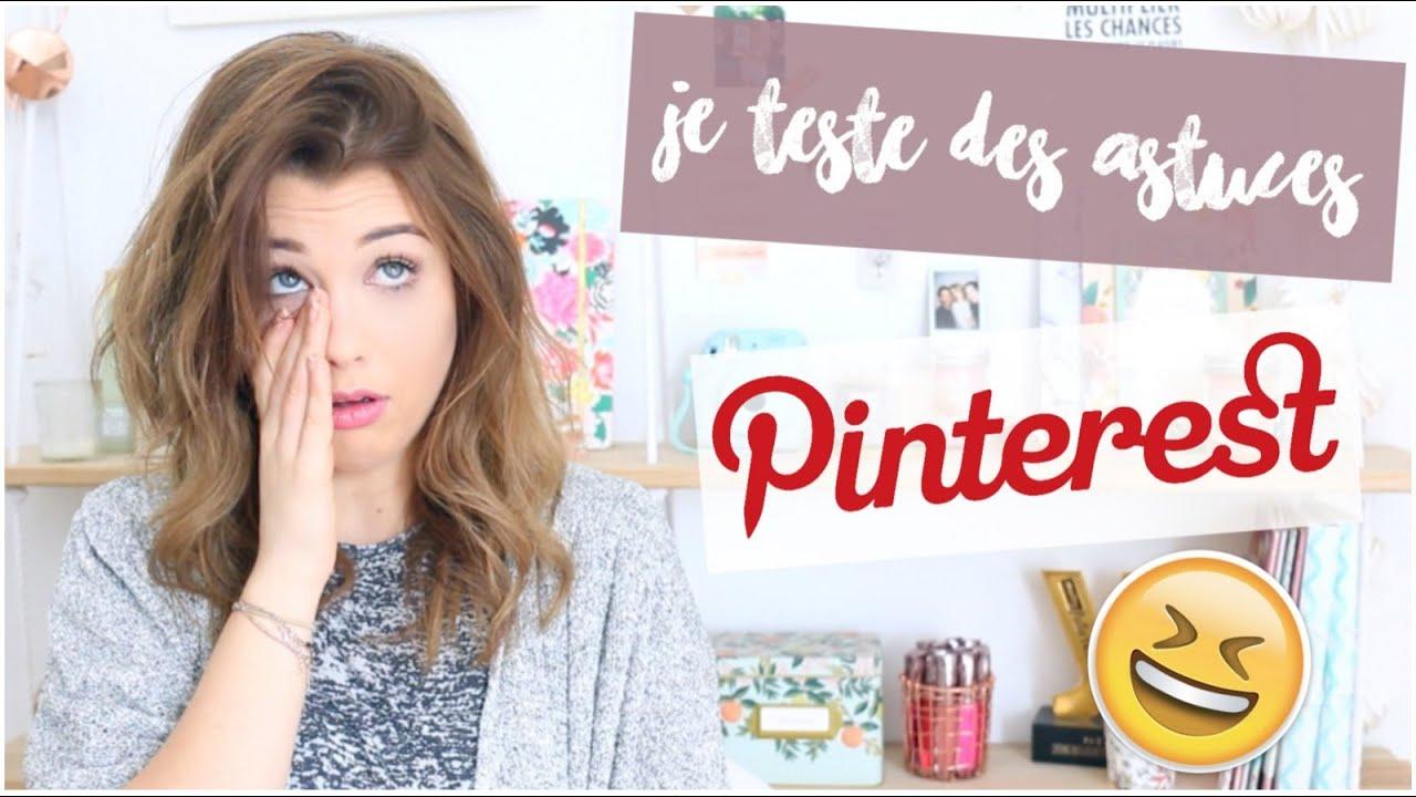 test n°1 ] : je teste des astuces pinterest #1 ! - youtube