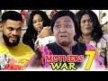 MOTHERS WAR SEASON 7 -  (New Movie) 2019 Latest Nigerian Nollywood Movie Full HD
