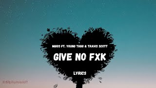 Migos, Young Thug, Travis Scott - Give No Fxk (Lyrics)