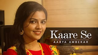 Kaare Se Aarya Ambekar | Aarya Ambekar Songs | TaleScope Originals