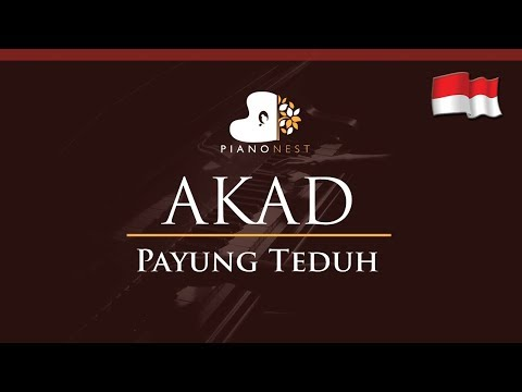 Payung Teduh - Akad (Indonesian Song) - HIGHER Key (Piano Karaoke / Sing Along)