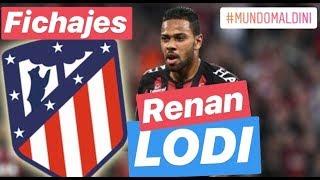 RENAN LODI, así juega. Atlético de Madrid. Fichajes.