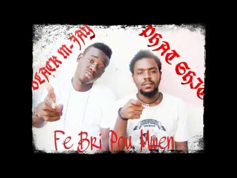 Black M-Jay Fe Bri Pou Mwen