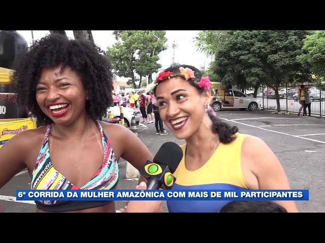 6º Corrida da Mulher Amazônica com mais de mil participantes