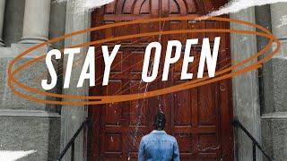 Stay Open | Pastor Mauricio Ruiz