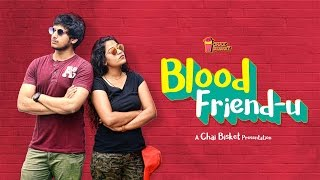 Blood Friendu | An Ultra-Short on Friendship | Chai Bisket