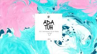 M.A.C x Anak Kampong x Still_Ven x RapSouL - Ada Tuh [Official Audio]