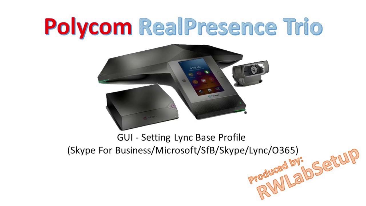 Polycom Trio 8800 - GUI - Setting Lync Base Profile