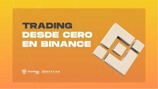 Trading desde Cero en BINANCE