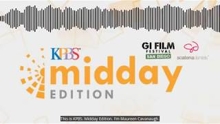 GI Film Festival San Diego 2018 Preview on KPBS Midday Edition
