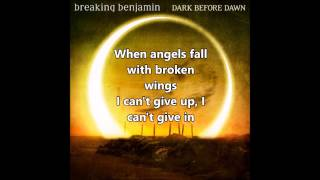 Breaking Benjamin - Angels Fall (lyrics) - 2015