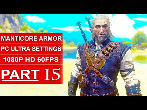 The Witcher 3 Blood And Wine Gameplay Walkthrough Part 15 [HD] Manticore Gear (MANTICORE ARMOR)