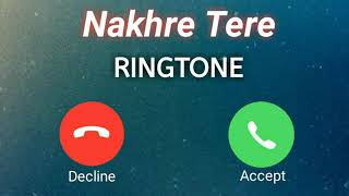 Nikk : Nakhre Tere Full Ringtone ll Latest Punjabi Ringtone 2020