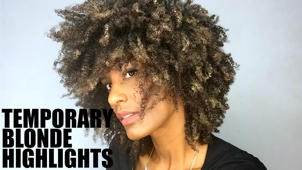Temporary Blonde Highlights On Natural Afro Hair Youtube