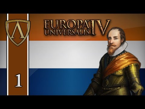 Let's Play Europa Universalis IV -- Rule Britannia -- Netherlands -- Part 1