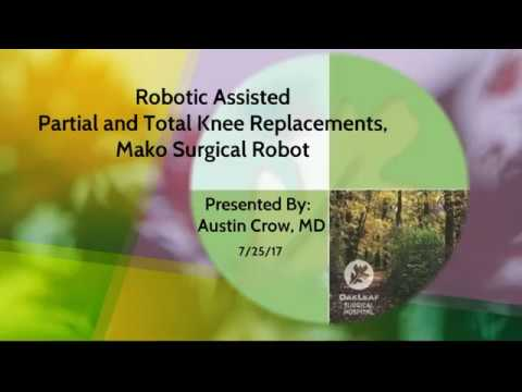 Mako Surgical Knee Replacement Presentation