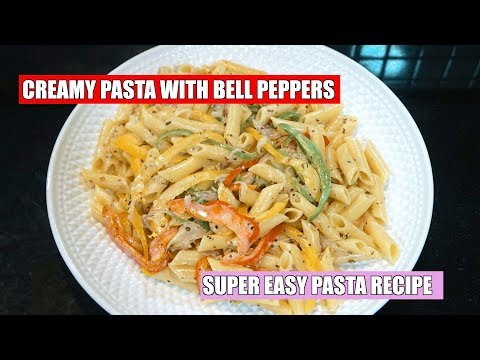 How To Make Creamy Pasta With Bell Peppers - Bell Pepper Cream Pasta - Capsicum Pasta
