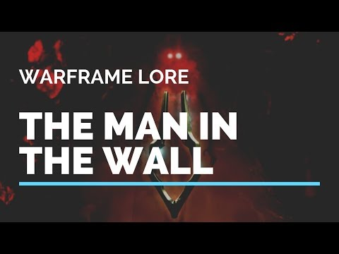 The Man In the Wall Explained | Warframe Lore thumbnail