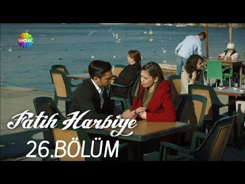 Fatih Harbiye 26.Bölüm