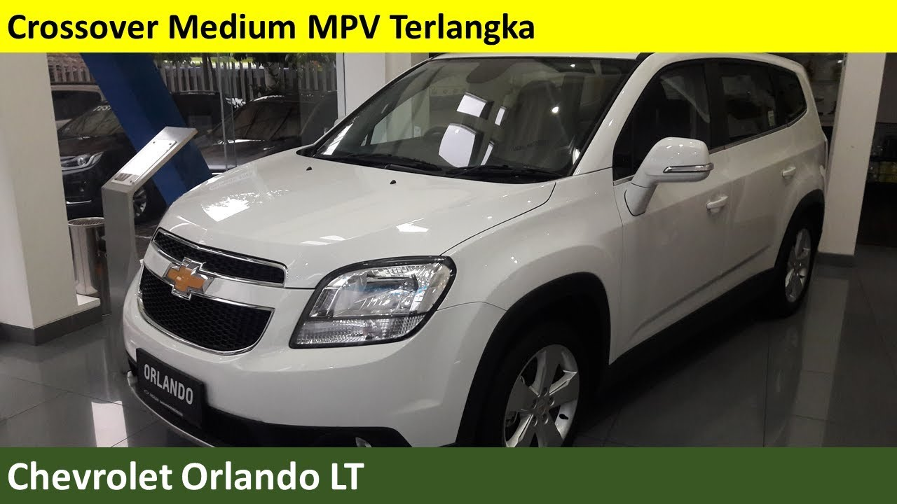 Chevrolet Orlando Lt Review Indonesia Youtube