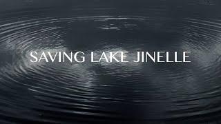 """""""Saving Lake Jinelle"""""""