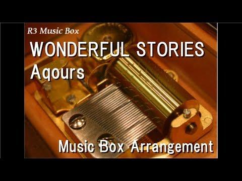 WONDERFUL STORIES/Aqours [Music Box] (Anime