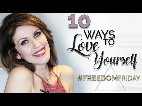 10 Ways To Love Yourse