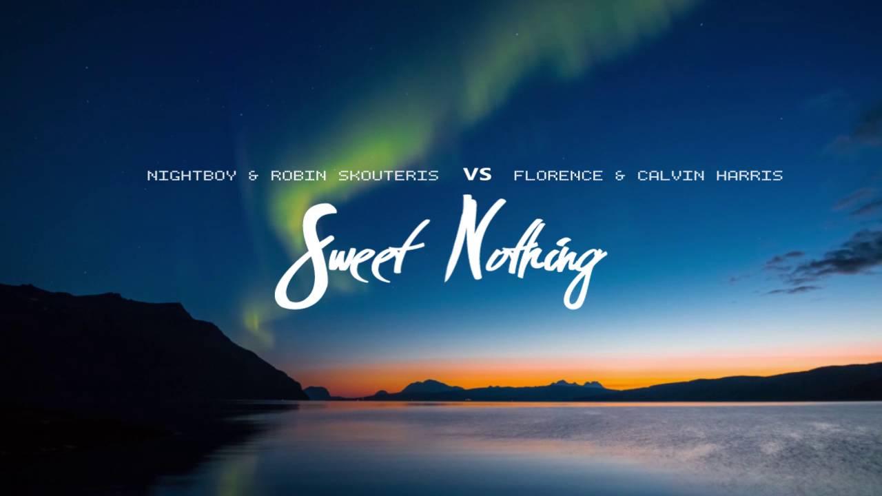 Florence Calvin Harris Sweet Nothing Nightboy Robin Skouteris Remix
