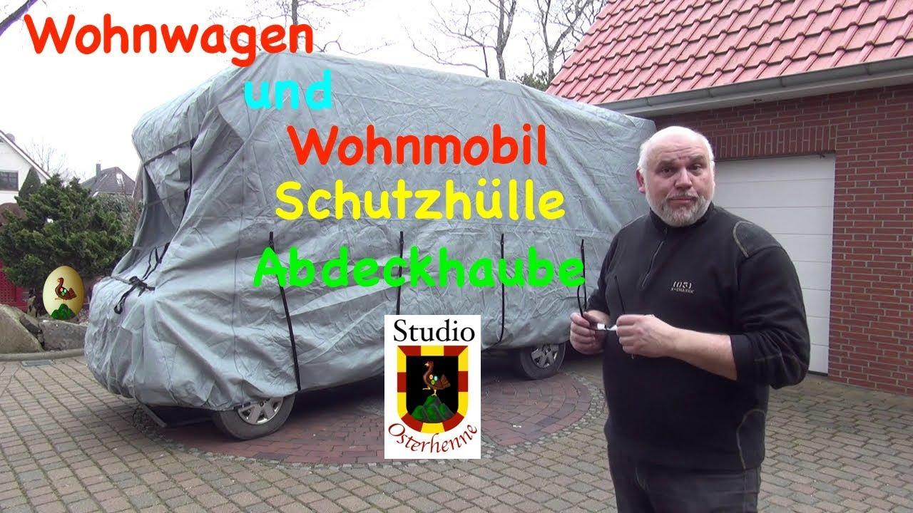 Schutzhülle Abdeckhaube Vorstellung Abdeckplane für Wohnmobil oder  Wohnwagen Garage #WohnmbilGarage