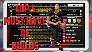 NBA 2K18 - Top 5 MUST HAVE PF Builds