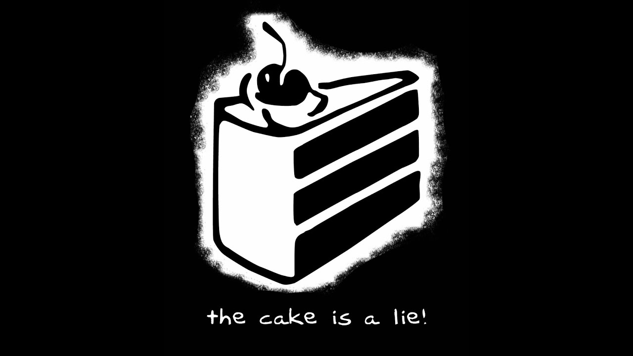 The Cake Was A Lie Meme