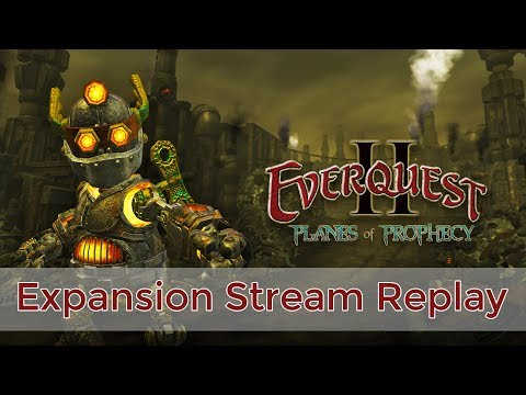 EverQuest II: Planes of Prophecy Expansion Stream
