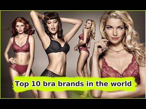 Top 10 bra brands in the world - The best in YouTube