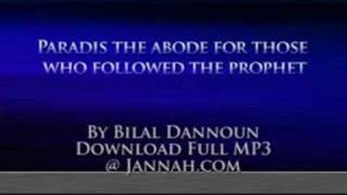 Bilal Dannoun - Paradise: The Abode Of Those Who Followed The Prophet