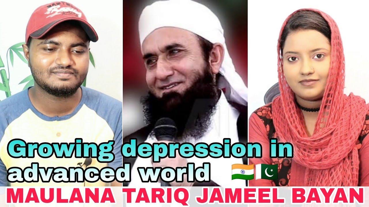 Indian Reaction on Molana Tariq Jameel Bayan   Growing depression in advanced world