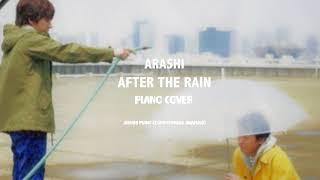 嵐 After the Rain ピアノver.(耳コピ): ??? After the Rain ??? ??