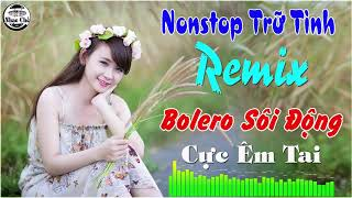 Bolero Remix nonstop  - Giọng ca Thúy Hạnh