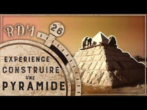 Comment construire les Pyramides - RDM #26