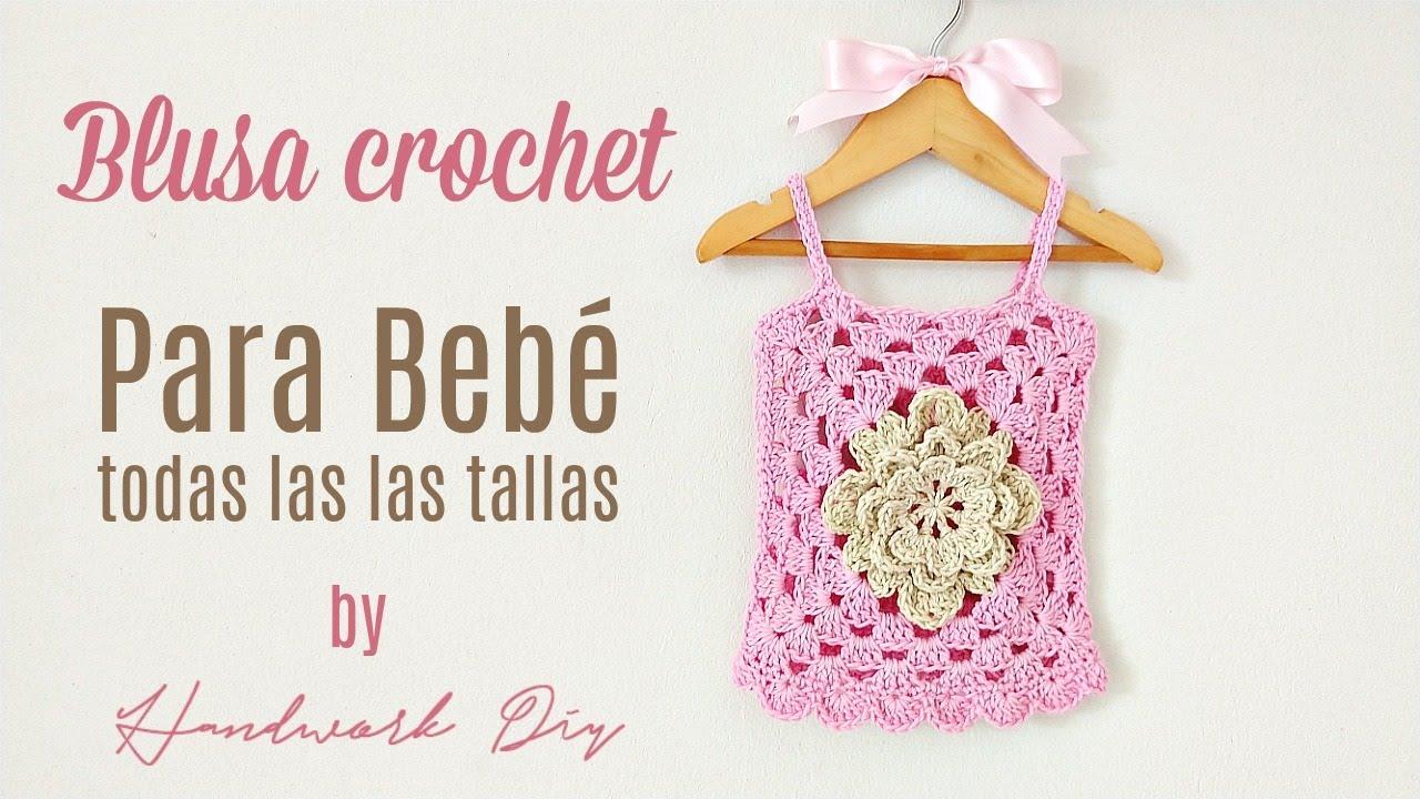 Teje Blusa A Crochet Para Bebé En Todas Las Tallas Youtube