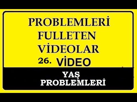 YAŞ PROBLEMLERİ (1.bölüm)PROBLEMLER DETAYLI KONU ANLATIMI... TYT, DGS, KPSS, ALES, 9. SINIFLAR
