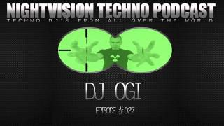 DJ OGI [HR] - NightVision Techno PODCAST 27 Retro Techno Mix pt.2