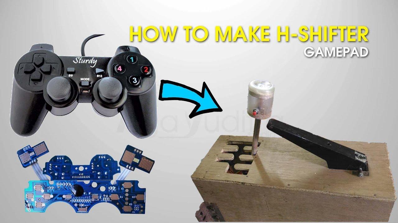 DIY H-Shifter use Gamepad / Joystick Tutorial