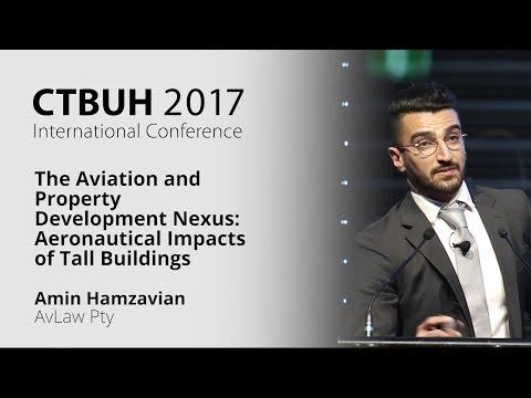 "CTBUH 2017 Australia Conference - Amin Hamzavian ""The Aviation and Property Development Nexus"""