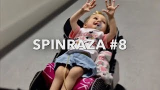 SPINRAZA #8 went great!!